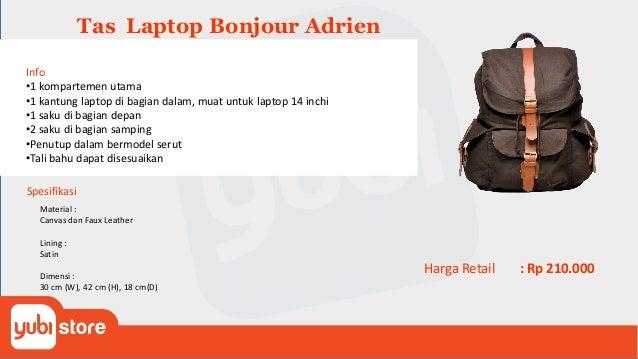 Tas Laptop Bonjour Alphonse Info •1 kompartemen utama •1 kantung laptop di bagian dalam, muat untuk laptop 14 inchi •1 sak...
