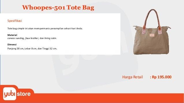 Whoopes-506 Tote Bag Spesifikasi Tote bag simple ini akan mempermanis penampilan sehari-hari Anda. Material canvas, faux l...