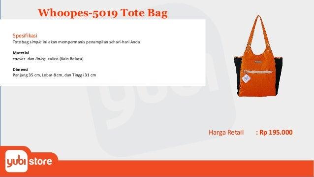 Whoopes-5020 Tote Bag Spesifikasi Tote bag simple ini akan mempermanis penampilan sehari-hari Anda. Dengan motif bunga-bun...