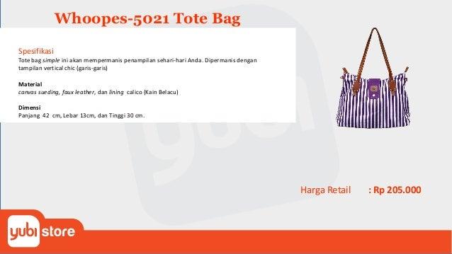 Whoopes-5024 Info Wanita tentunya memerlukan bermacam-macam tas untuk dapat digunakan pada saat-saat yang pas. Untuk tetap...
