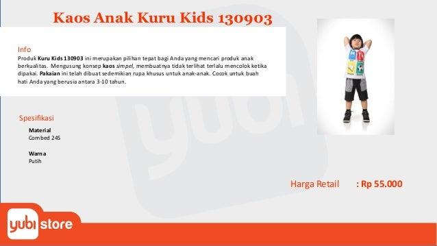 Kaos Anak Kuru Kids 130904 Info Produk Kuru Kids 130904 ini merupakan pilihan tepat bagi Anda yang mencari produk anak ber...