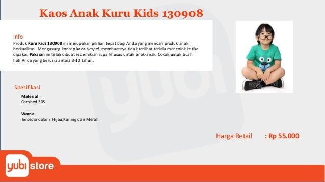 Kaos Kuru Kids 130909 Info Produk Kuru Kids 130909 ini merupakan pilihan tepat bagi Anda yang mencari produk anak berkuali...