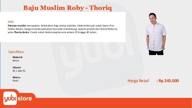 Baju Muslim Roby - Utsman Info Pakaian muslim merupakan kebutuhan bagi setiap individu, tidak terkecuali untuk kaum Pria. ...