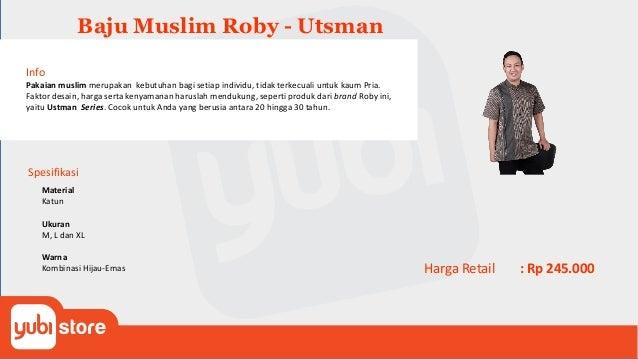 Baju Muslim Roby - Zaid Info . Pakaian muslim merupakan kebutuhan bagi setiap individu, tidak terkecuali untuk kaum Pria. ...