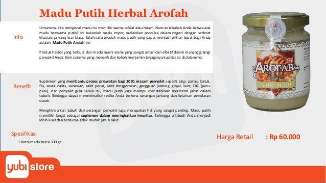 Madu Putih Herbal Arofah Benefit Suplemen yang membantu proses prrawatan bagi 1001 macam penyakit seperti step, panas, bat...