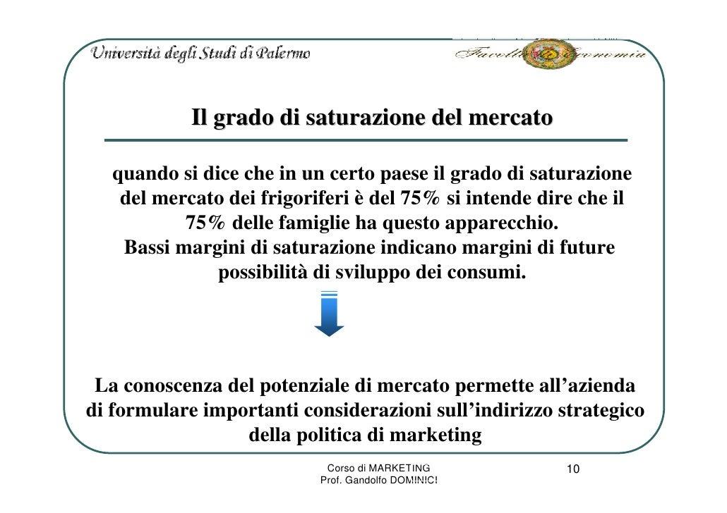 Il grado di saturazione del mercato     quando si dice che in un certo paese il grado di saturazione     del mercato dei f...