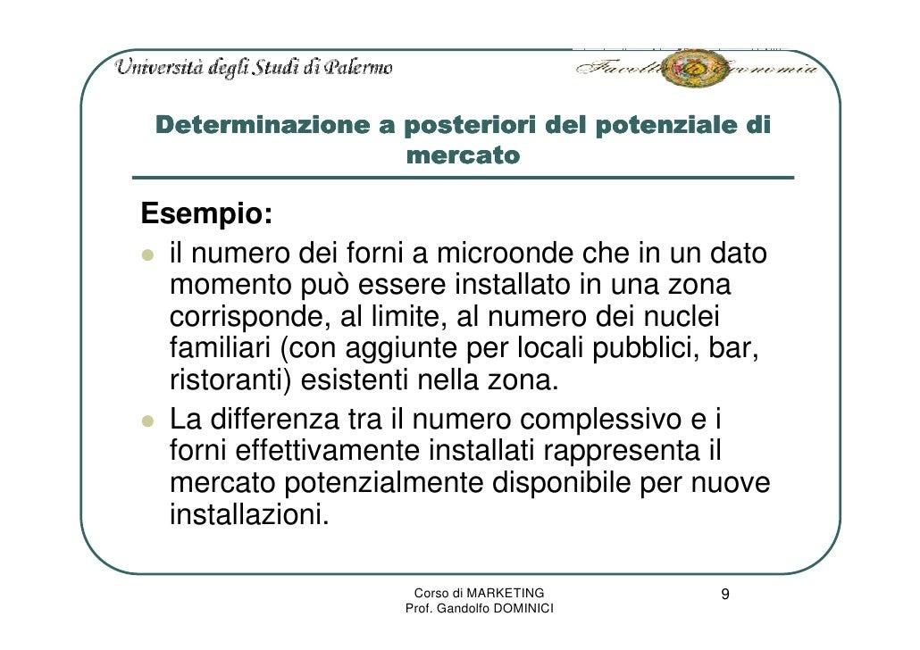 Determinazione a posteriori del potenziale di                   mercato  Esempio:   il numero dei forni a microonde che in...