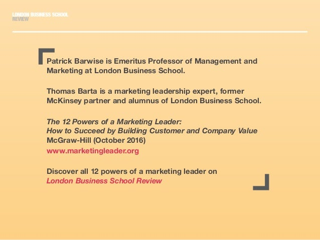 Patrick Barwise is Emeritus Professor of Management and Marketing at London Business School. Thomas Barta is a marketing l...