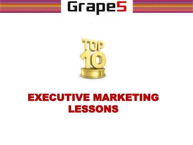 EXECUTIVE MARKETING LESSONS