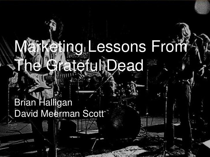 Marketing Lessons From The Grateful Dead Webinar Slide 2
