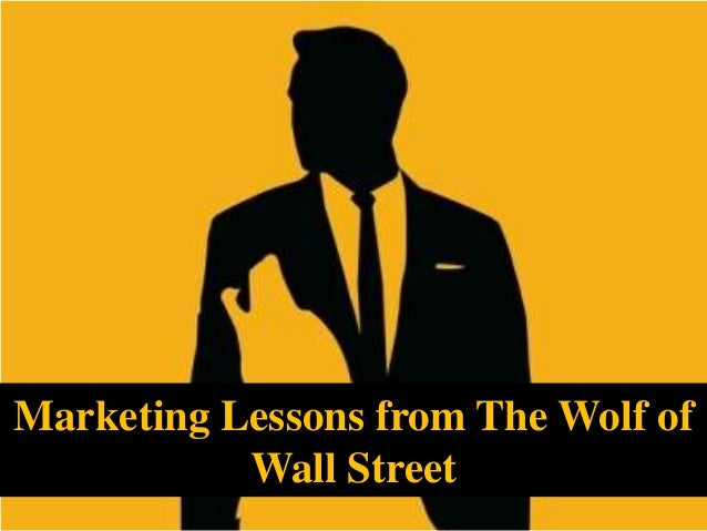 Marketing Lessons from The Wolf of Wall Street