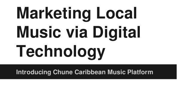 Marketing local music via digital technology