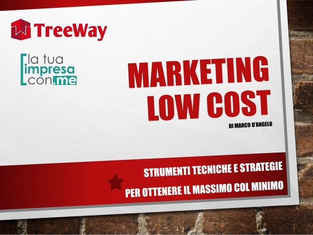 IL RUOLO IN TREEWAY •CONSULENTE & INTERMEDIARIO NEL MARKETING PERCHÉ… •MARKETING APPRESO E MARKETING PRATICATO •PRIORITÀ D...