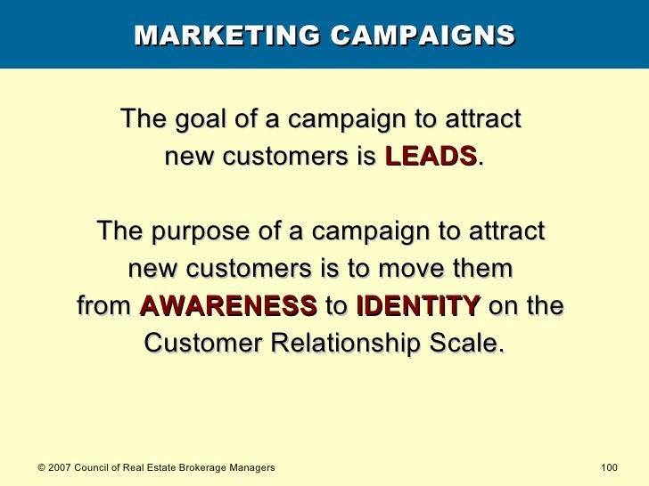 MARKETING CAMPAIGNS <ul><li>The goal of a campaign to attract  </li></ul><ul><li>new customers is  LEADS . </li></ul><ul><...