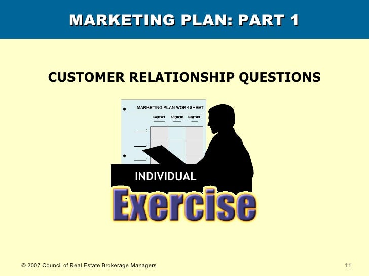 MARKETING PLAN: PART 1 CUSTOMER RELATIONSHIP QUESTIONS INDIVIDUAL
