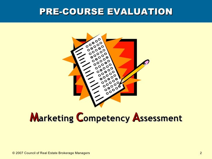 PRE-COURSE EVALUATION M arketing   C ompetency   A ssessment