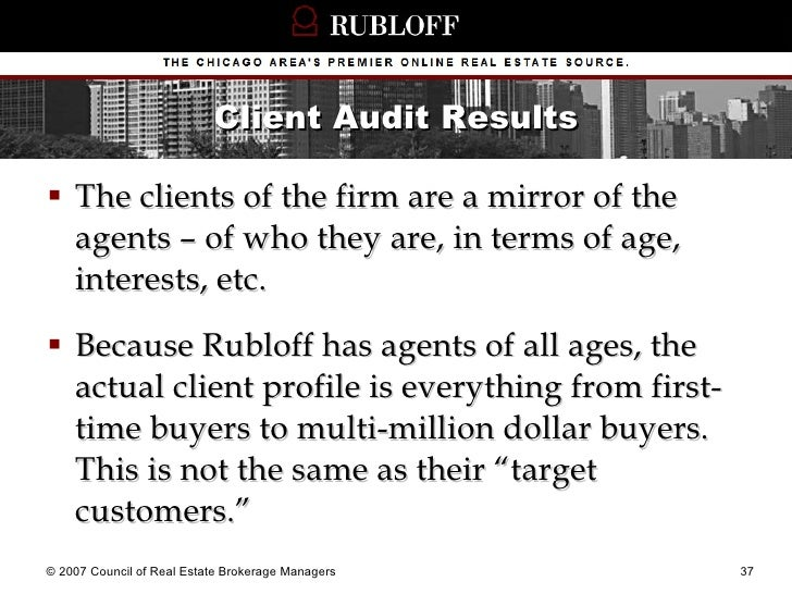 Client Audit Results <ul><li>The clients of the firm are a mirror of the agents – of who they are, in terms of age, intere...