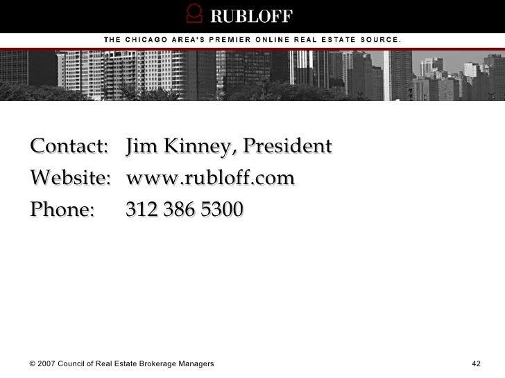 <ul><li>Contact:  Jim Kinney, President </li></ul><ul><li>Website: www.rubloff.com </li></ul><ul><li>Phone:  312 386 5300 ...