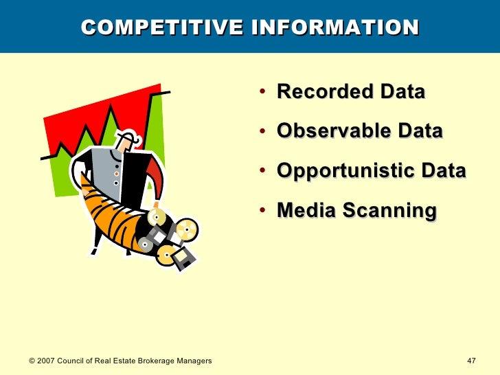 COMPETITIVE INFORMATION <ul><li>Recorded Data </li></ul><ul><li>Observable Data </li></ul><ul><li>Opportunistic Data </li>...