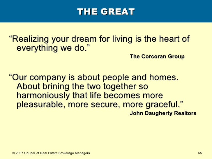"THE GREAT <ul><li>""Realizing your dream for living is the heart of everything we do.""  </li></ul><ul><ul><ul><ul><ul><li>T..."