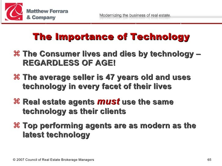 The Importance of Technology <ul><li>The Consumer lives and dies by technology – REGARDLESS OF AGE! </li></ul><ul><li>The ...