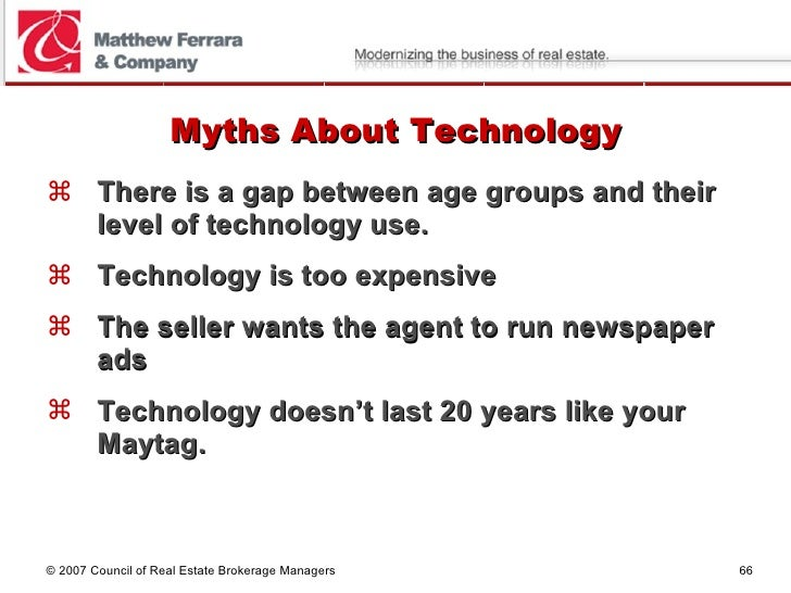 Myths About Technology <ul><li>There is a gap between age groups and their level of technology use. </li></ul><ul><li>Tech...