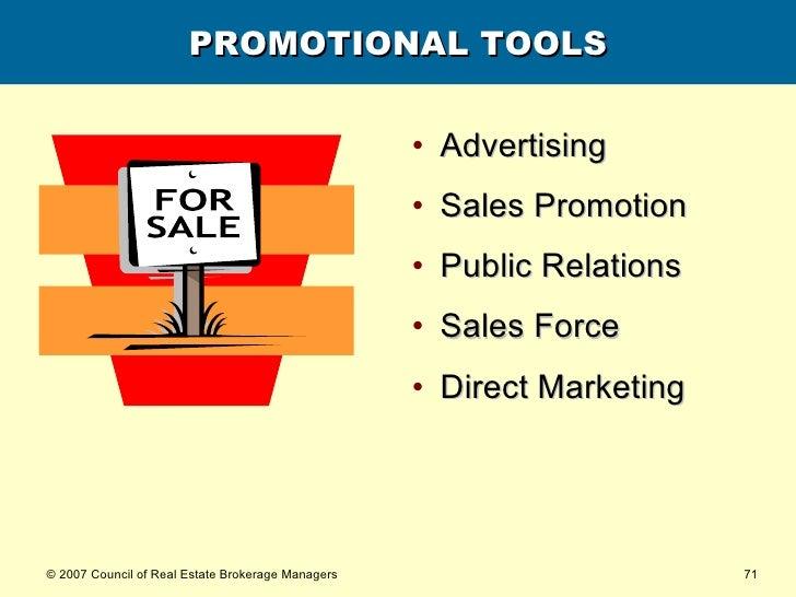 PROMOTIONAL TOOLS <ul><li>Advertising </li></ul><ul><li>Sales Promotion </li></ul><ul><li>Public Relations </li></ul><ul><...