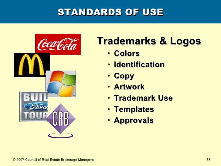 STANDARDS OF USE <ul><li>Trademarks & Logos </li></ul><ul><ul><li>Colors </li></ul></ul><ul><ul><li>Identification </li></...