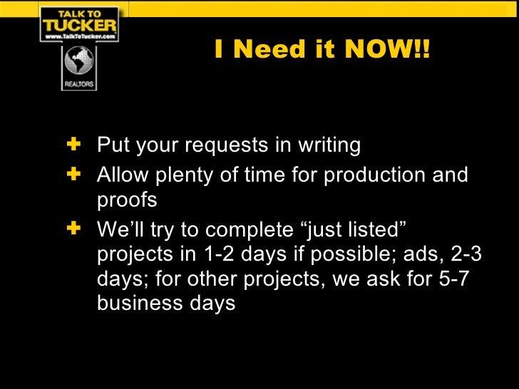 <ul><li>Put your requests in writing </li></ul><ul><li>Allow plenty of time for production and proofs </li></ul><ul><li>We...