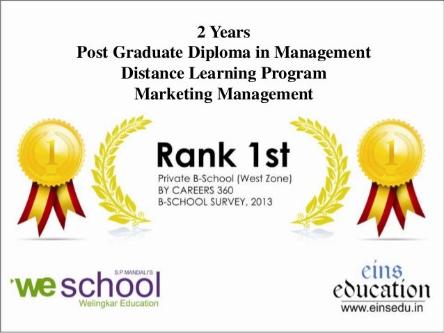 2 Years Post Graduate Diploma in Management Distance Learning Program Marketing Management
