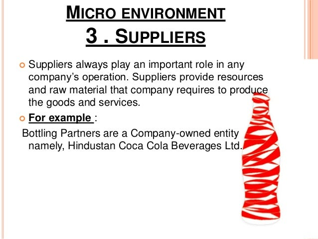 micro and macro environment of pepsi Read this essay on how the 6 macro-environmental forces may affect the marketing of coca-cola in macro-environmental factors 4 micro-environmental factors.