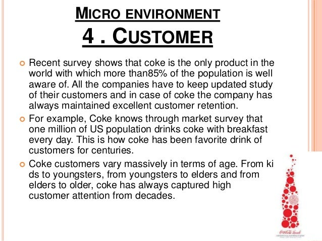 coca cola s micro and macro environment The business environment of coca cola company comprises of both the macro  and micro environments the coca cola company uses various entrepreneurial .
