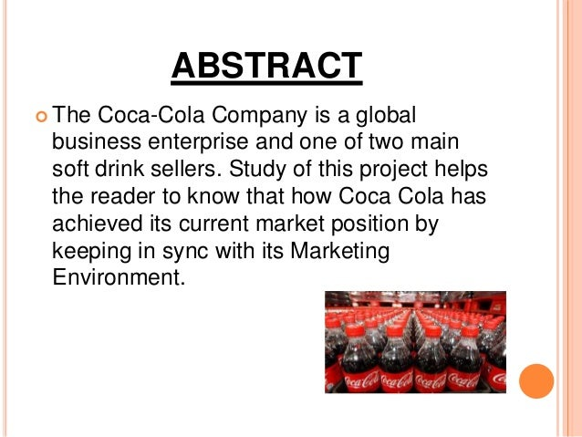coca cola microenvironment Our microenvironment is the totality of people and other connected groups of people/organisations that are very close to the business, and which all have a direct and measurable impact upon the customer experience  for example coca-cola cannot have a direct supplier relationship with every consumer (although it does have a strong brand.