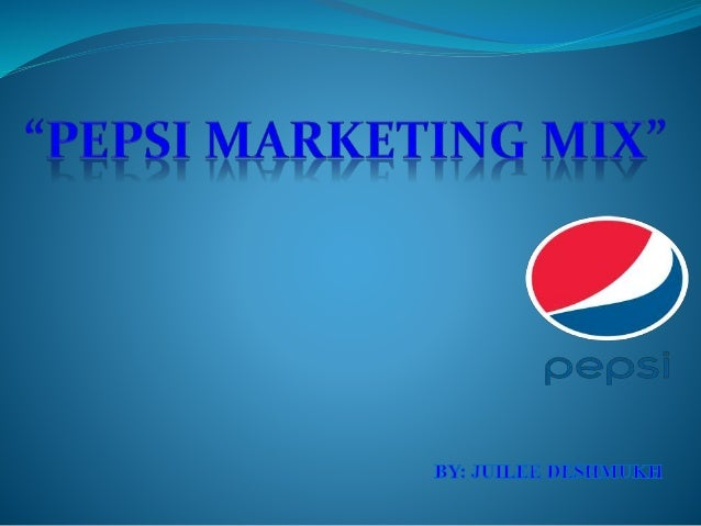 marketing communication mix of pepsi Marketing mix pepsi  pages: 55 (13514  mesurer les moyens de communication les plus  the marketing mix the term marketing mix became popularized after neilh.