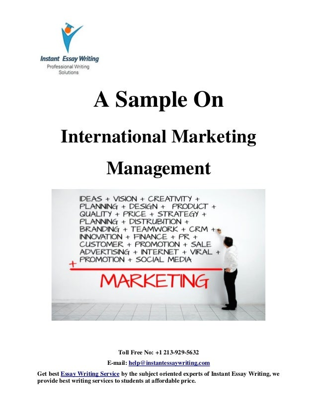 sample on international marketing management by instant essay writing sample on international marketing management by instant essay writing toll no 1 213 929 5632 e mail help