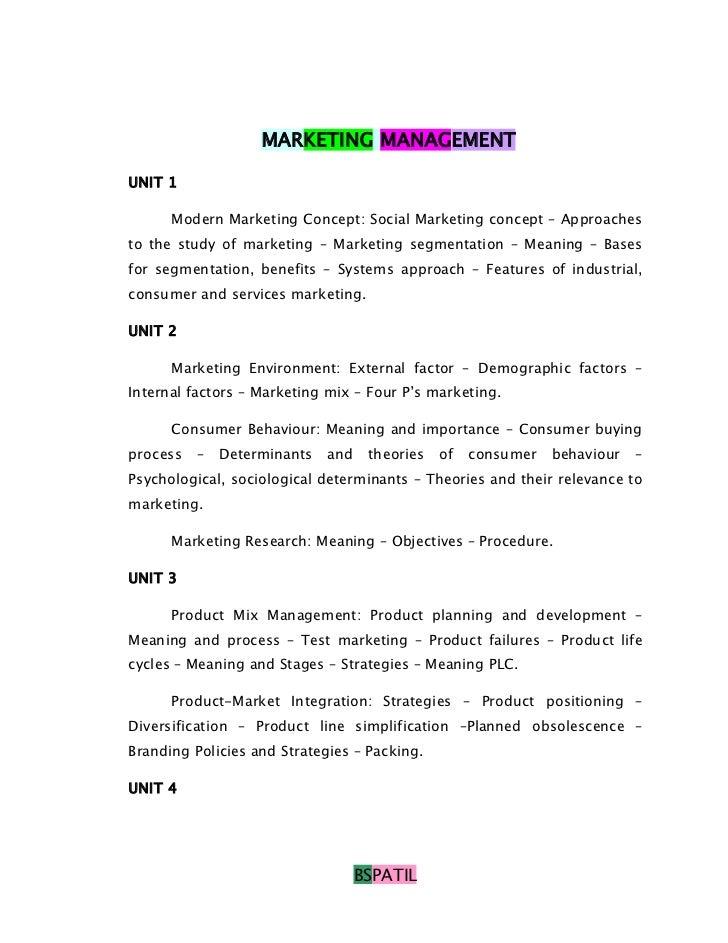 MARKETING MANAGEMENTUNIT 1      Modern Marketing Concept: Social Marketing concept – Approachesto the study of marketing –...