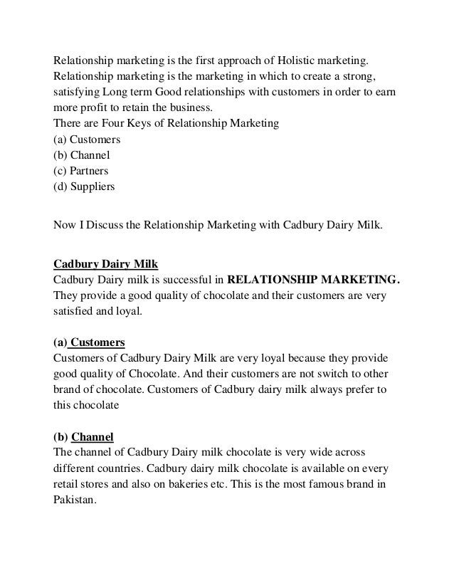 relationship marketing of cadbury chocolate Cadbury's chocolate box  production and marketing of chocolate confectionery- led to the use of outside specialised suppliers for ancillary items.