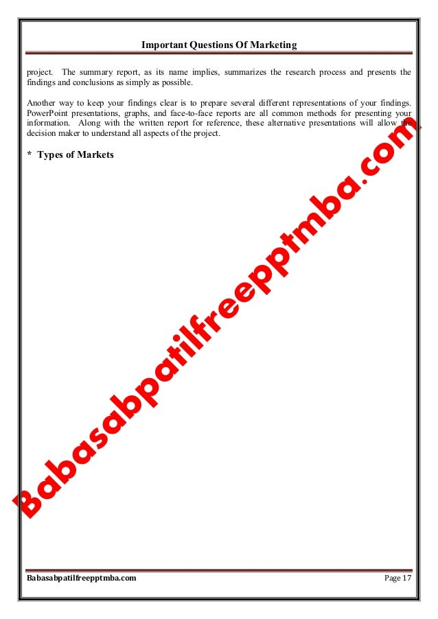 Important Questions Of Marketing Babasabpatilfreepptmba.com Page 17 project. The summary report, as its name implies, summ...