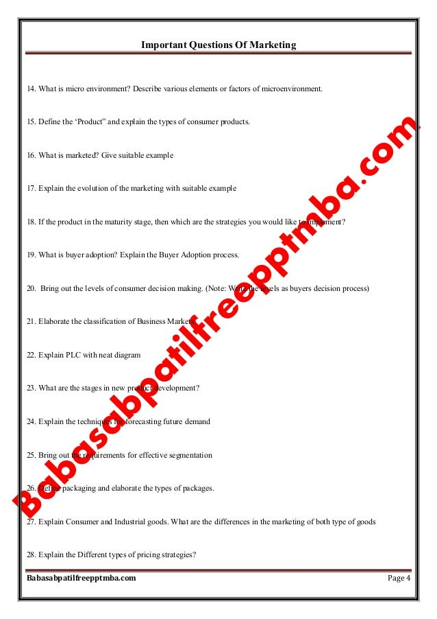 Important Questions Of Marketing Babasabpatilfreepptmba.com Page 4 14. What is micro environment? Describe various element...