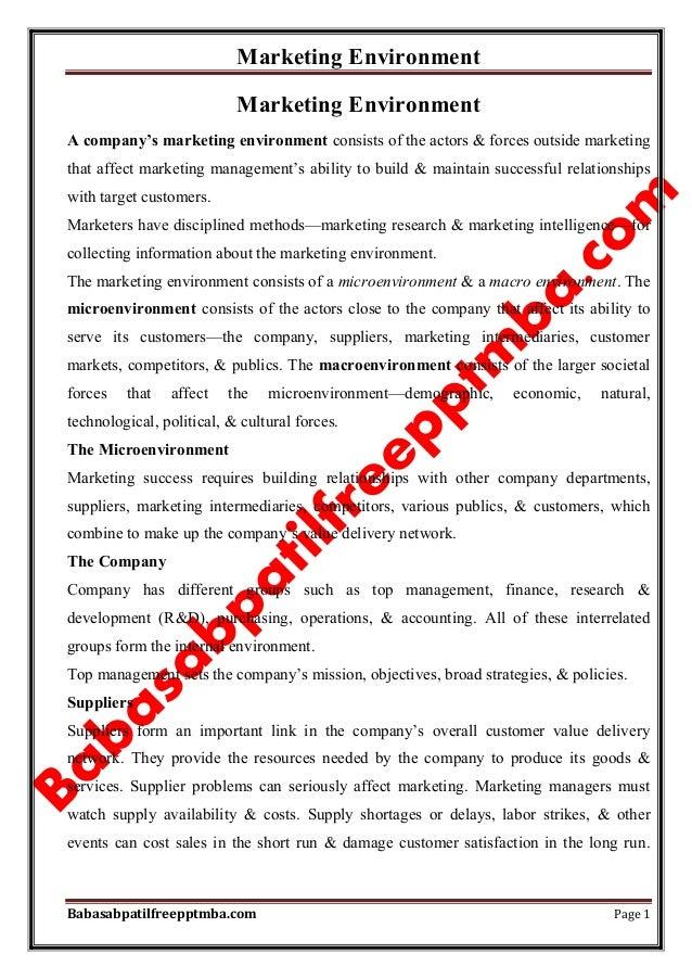 Marketing Environment Babasabpatilfreepptmba.com Page 1 Marketing Environment A company's marketing environment consists o...