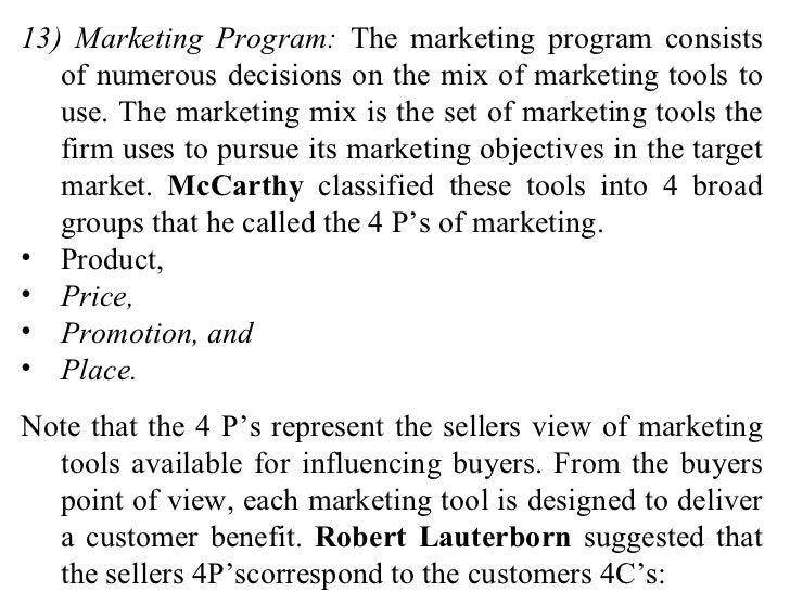 <ul><li>13) Marketing Program:  The marketing program consists of numerous decisions on the mix of marketing tools to use....