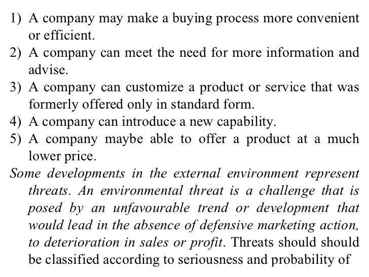 <ul><li>A company may make a buying process more convenient or efficient. </li></ul><ul><li>A company can meet the need fo...