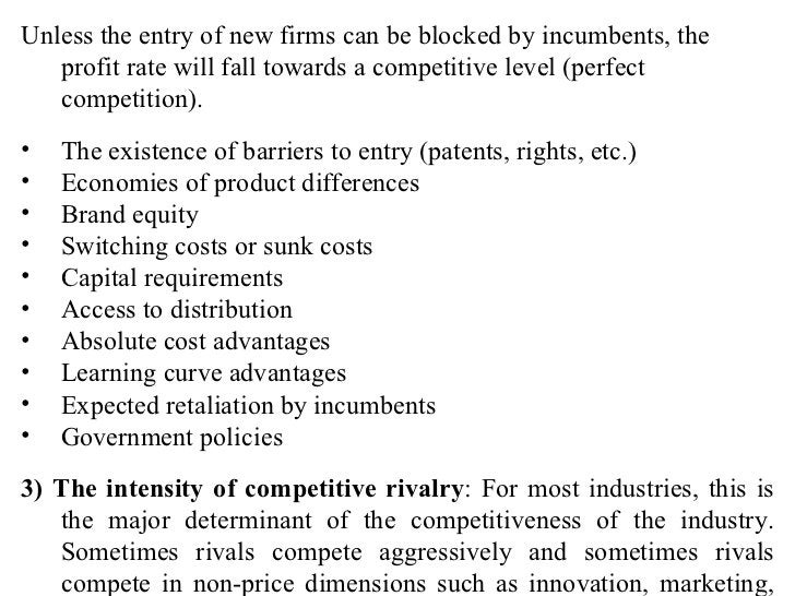<ul><li>Unless the entry of new firms can be blocked by incumbents, the profit rate will fall towards a competitive level ...