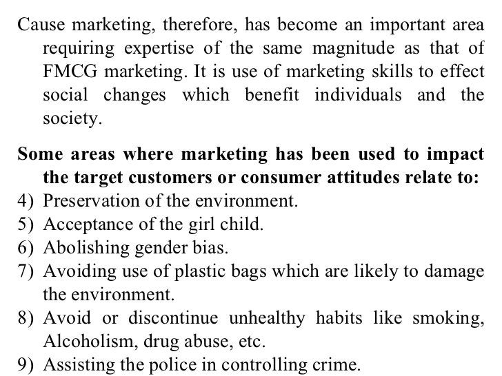 <ul><li>Cause marketing, therefore, has become an important area requiring expertise of the same magnitude as that of FMCG...