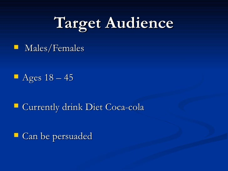 target market of pepsi Advertising strategy report: pepsi max/doritos 6 | p a g e in 1993 pepsi beverages introduced pepsi max to the australian market the target market for this.