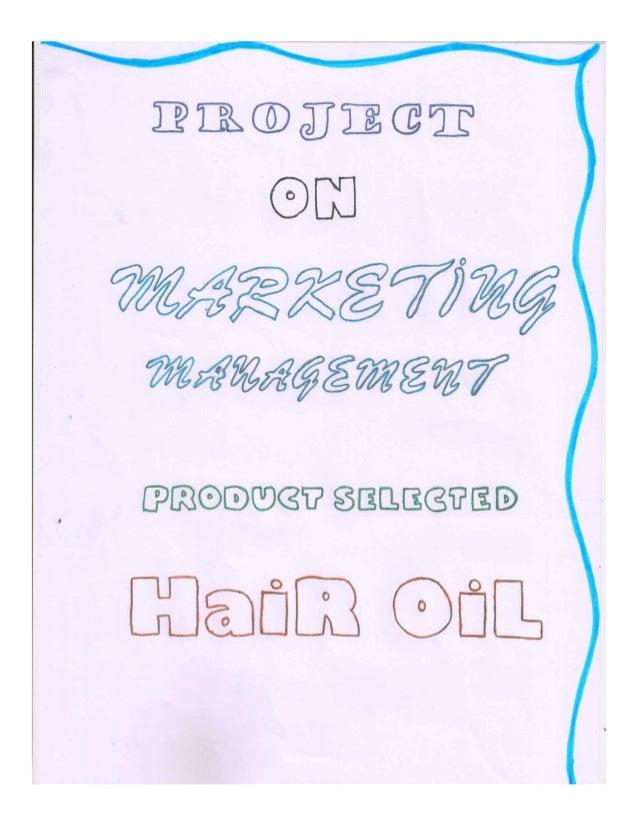 Marketing management project on hair oil class 12th by faizan khan Slide 2