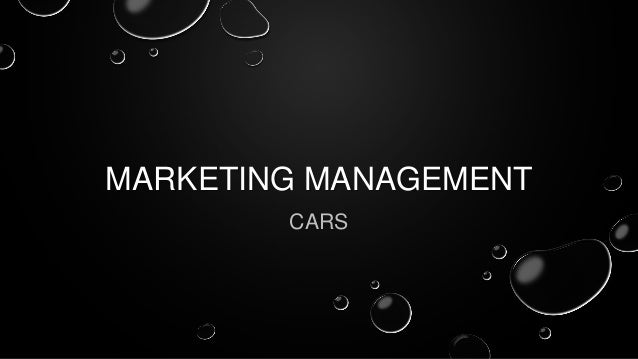 MARKETING MANAGEMENT CARS