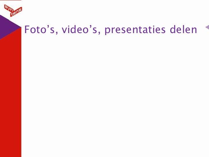Foto's, video's, presentaties delen<br />