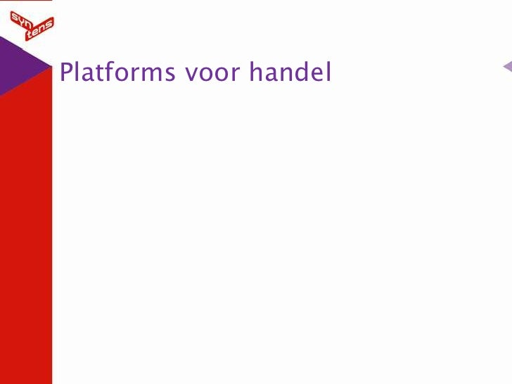 Platforms voor handel<br />