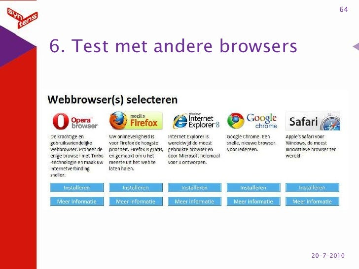 6. Test met andere browsers<br />64<br />20-7-2010<br />